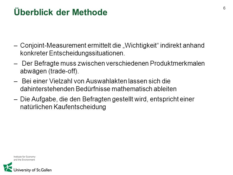 27 Schlussfolgerungen zum Thema Strom –Der Strommix ist das mit Abstand wichtigste Produktmerkmal, welches die Wahlentscheidung Ostschweizer Stromkunden beeinflusst.
