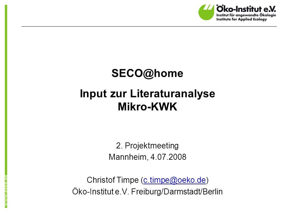 www.oeko.de SECO@home Input zur Literaturanalyse Mikro-KWK 2.
