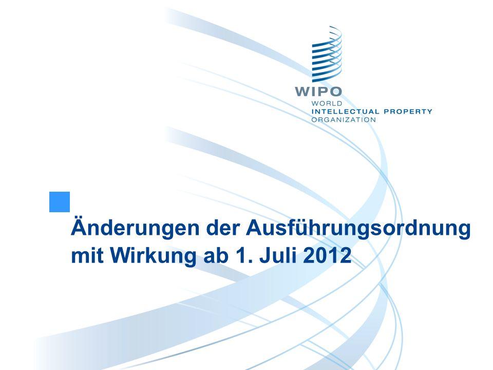Änderungen der Ausführungsordnung mit Wirkung ab 1. Juli 2012