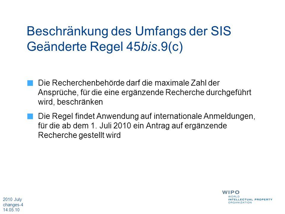 2010 July changes-5 14.05.10 Festsetzung der entsprechenden Beträge in anderen Währungen Vereinfachtes und flexibeleres System für die Festsetzung des Gegenwerts in anderen Währungen als der Währung, in der die internationale Anmeldegebühr, die Recherchengebühr und die Bearbeitungsgebühr festgelegt wurden In diesem Zusammenhang gibt es auch Änderungen in: den Richtlinien der Versammlung für die Festsetzung der entsprechenden Beträge für bestimmte Gebühren Artikel 11(2) der Vereinbarungen nach PCT-Artikel 16(3) Inkrafttreten: 1.