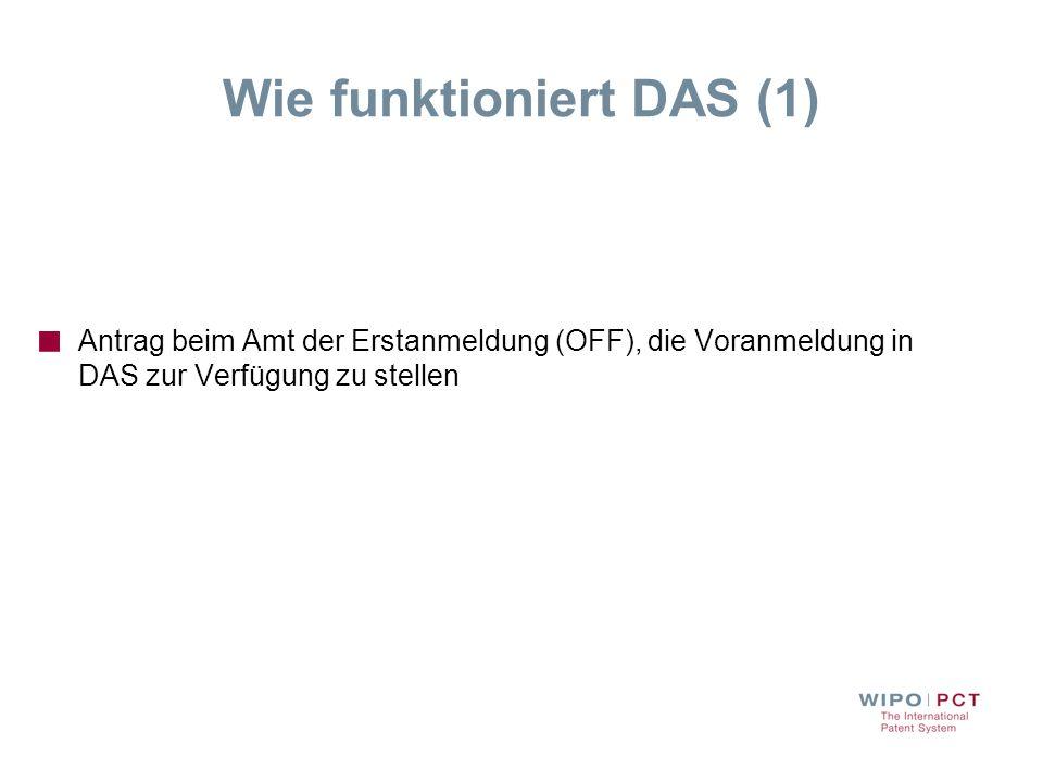 Wie funktioniert DAS (1) Antrag beim Amt der Erstanmeldung (OFF), die Voranmeldung in DAS zur Verfügung zu stellen