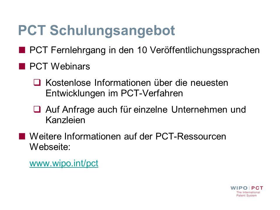 PCT Schulungsangebot PCT Fernlehrgang in den 10 Veröffentlichungssprachen PCT Webinars Kostenlose Informationen über die neuesten Entwicklungen im PCT