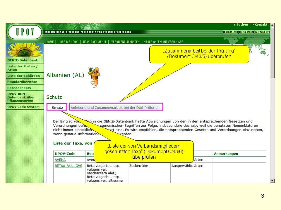 3 Zusammenarbeit bei der Prüfung (Dokument C/43/5) überprüfen Liste der von Verbandsmitgliedern geschützten Taxa (Dokument C/43/6) überprüfen