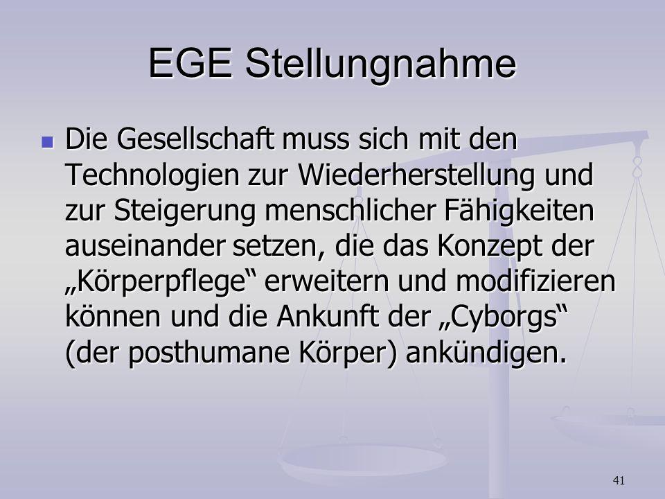 41 EGE Stellungnahme Die Gesellschaft muss sich mit den Technologien zur Wiederherstellung und zur Steigerung menschlicher Fähigkeiten auseinander set