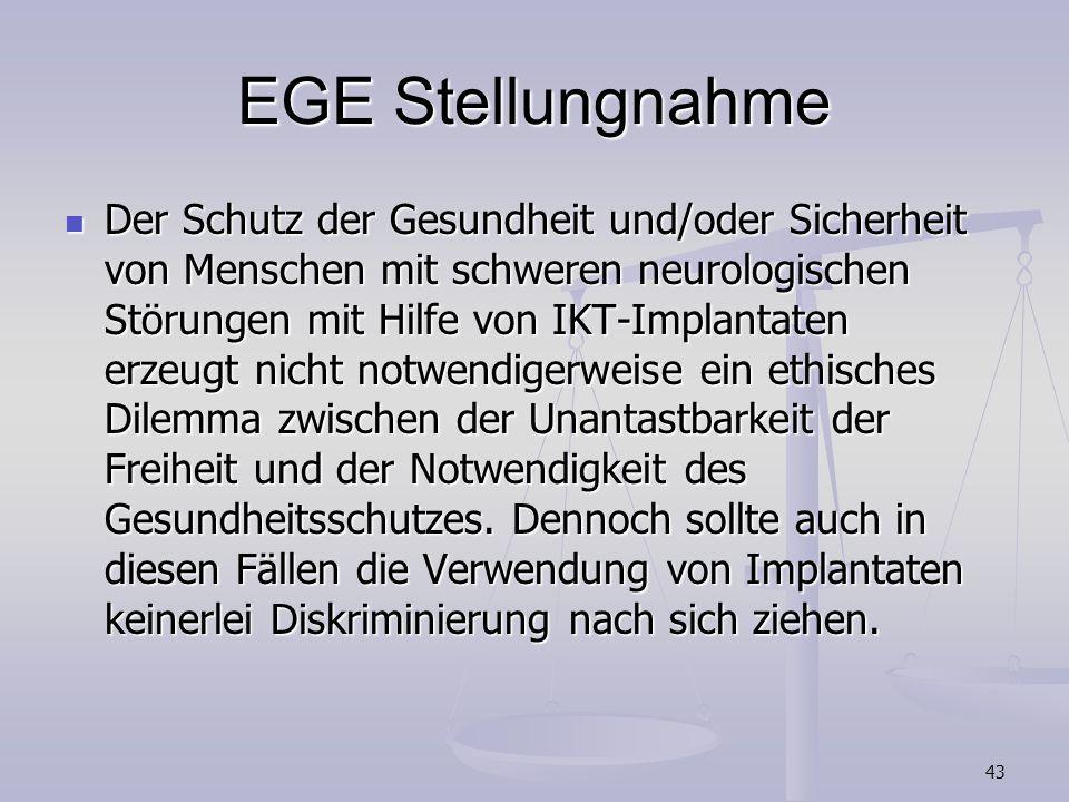 43 EGE Stellungnahme Der Schutz der Gesundheit und/oder Sicherheit von Menschen mit schweren neurologischen Störungen mit Hilfe von IKT-Implantaten er