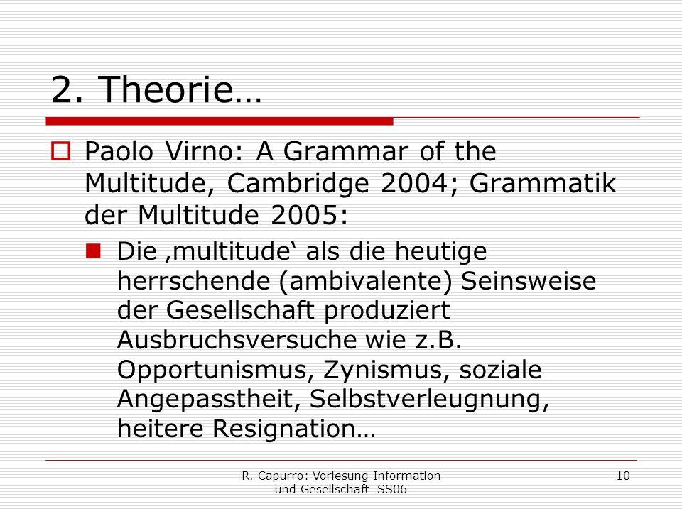 R. Capurro: Vorlesung Information und Gesellschaft SS06 10 2.