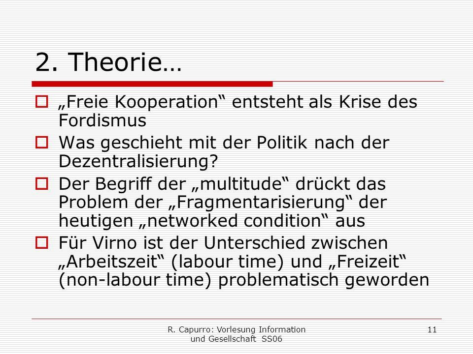 R. Capurro: Vorlesung Information und Gesellschaft SS06 11 2.