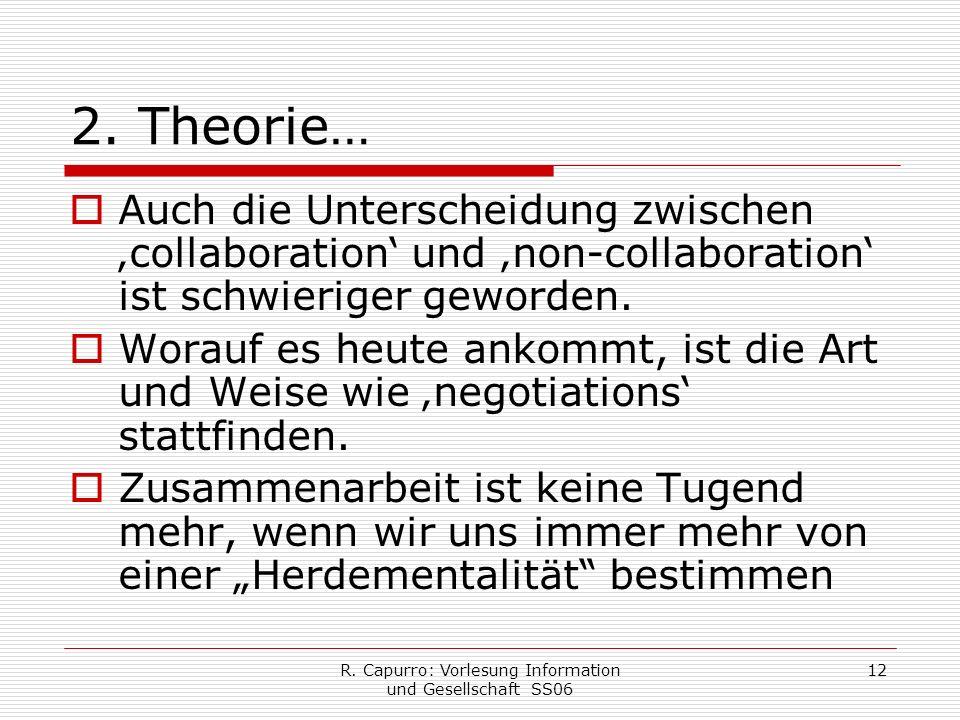 R. Capurro: Vorlesung Information und Gesellschaft SS06 12 2.