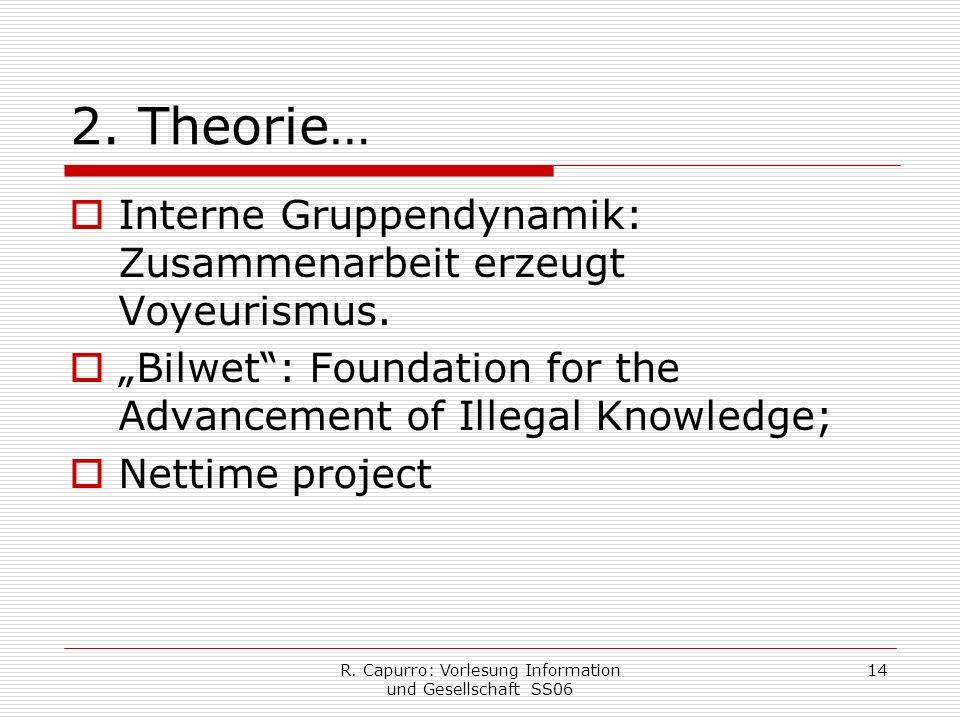 R. Capurro: Vorlesung Information und Gesellschaft SS06 14 2.
