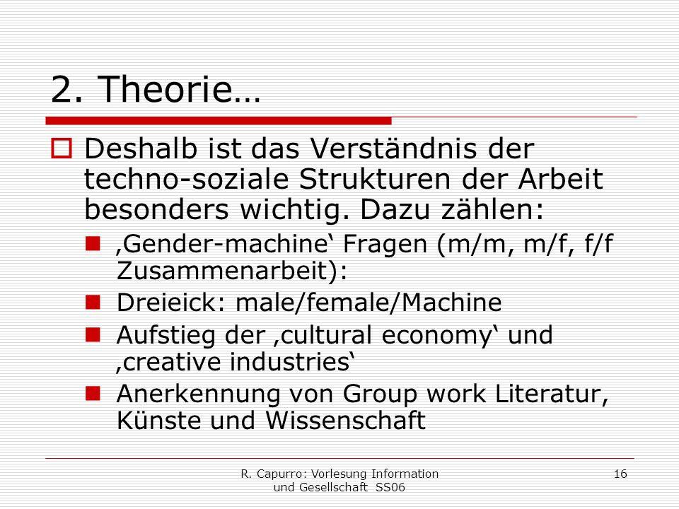 R. Capurro: Vorlesung Information und Gesellschaft SS06 16 2.