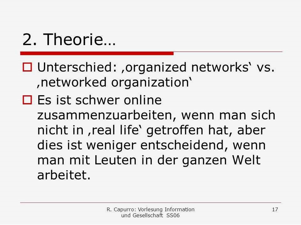 R. Capurro: Vorlesung Information und Gesellschaft SS06 17 2.