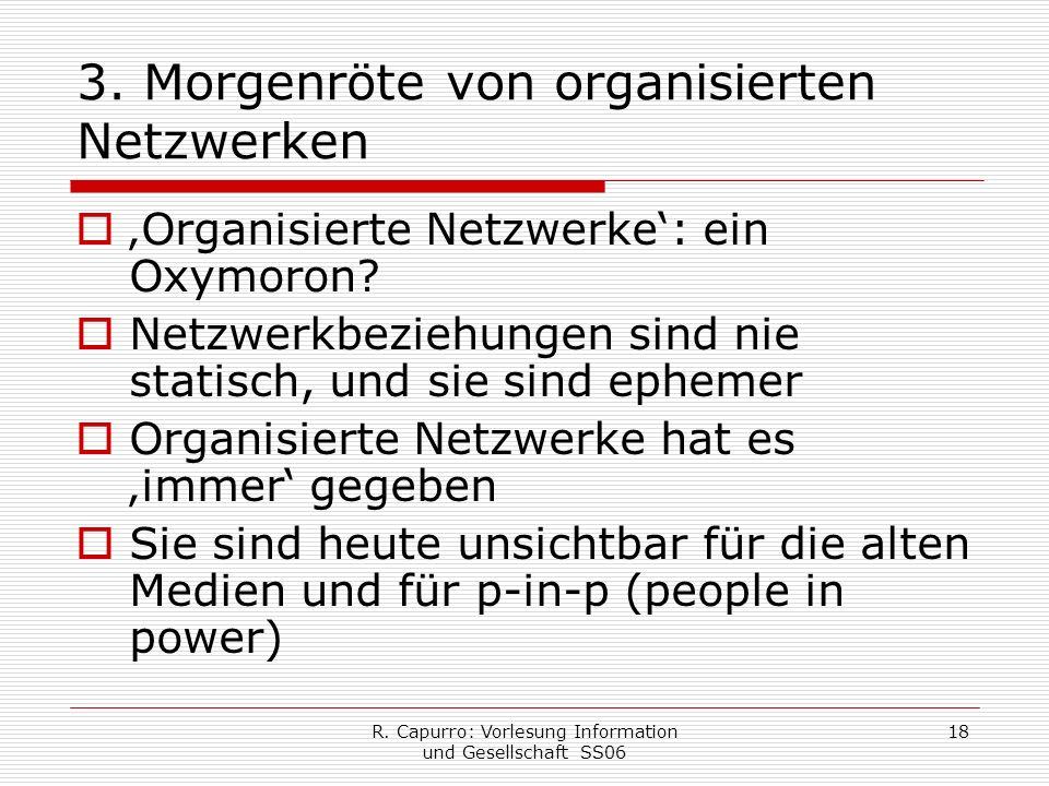 R. Capurro: Vorlesung Information und Gesellschaft SS06 18 3.