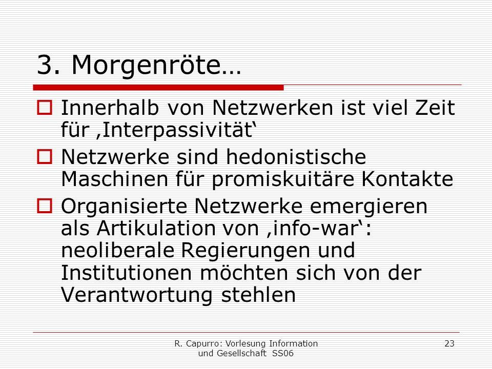 R. Capurro: Vorlesung Information und Gesellschaft SS06 23 3.