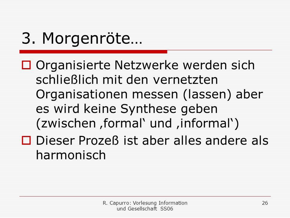 R. Capurro: Vorlesung Information und Gesellschaft SS06 26 3.
