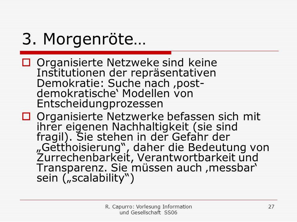 R. Capurro: Vorlesung Information und Gesellschaft SS06 27 3.