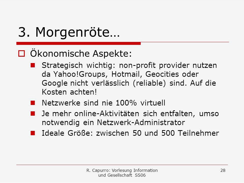 R. Capurro: Vorlesung Information und Gesellschaft SS06 28 3.