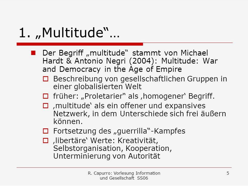 R. Capurro: Vorlesung Information und Gesellschaft SS06 5 1.