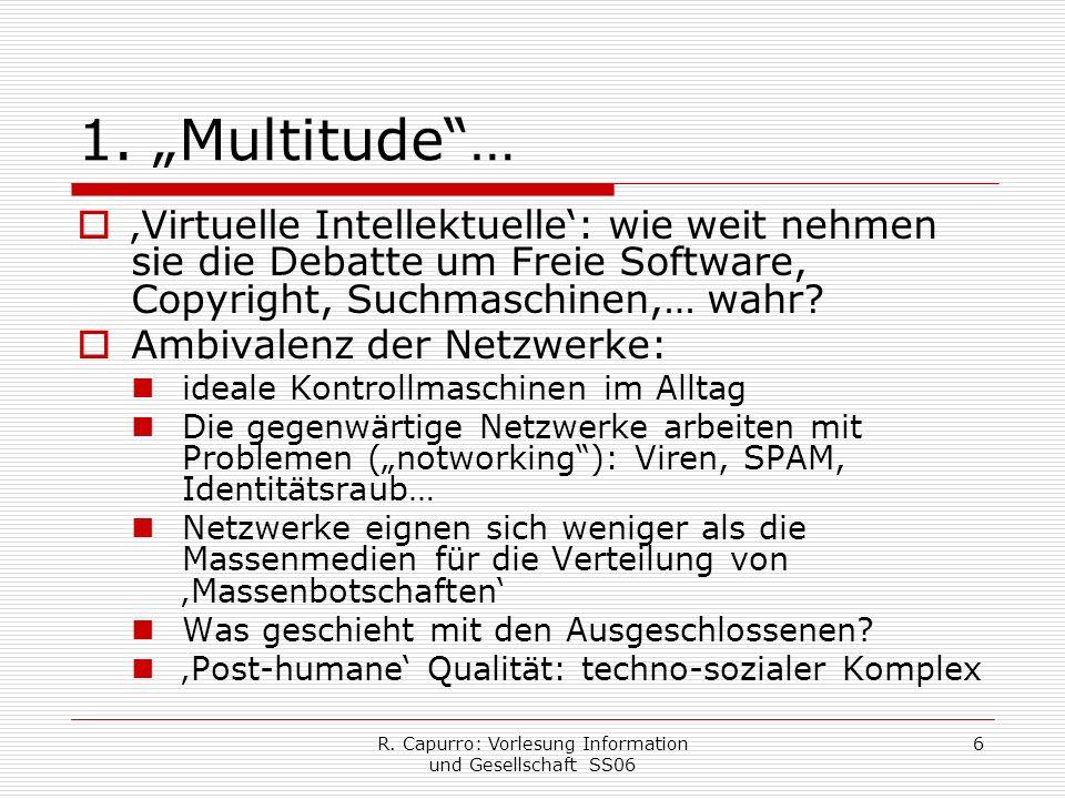 R. Capurro: Vorlesung Information und Gesellschaft SS06 6 1.