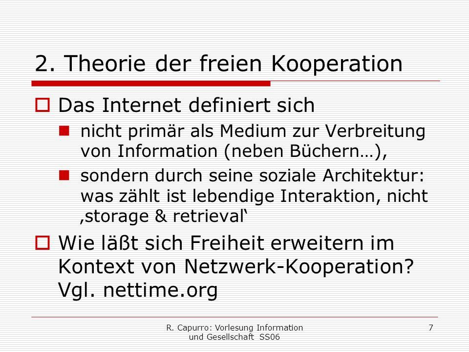 R. Capurro: Vorlesung Information und Gesellschaft SS06 7 2.