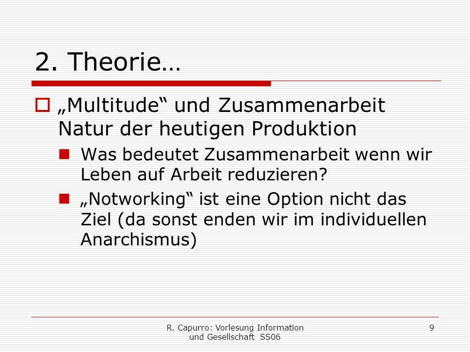R. Capurro: Vorlesung Information und Gesellschaft SS06 9 2.
