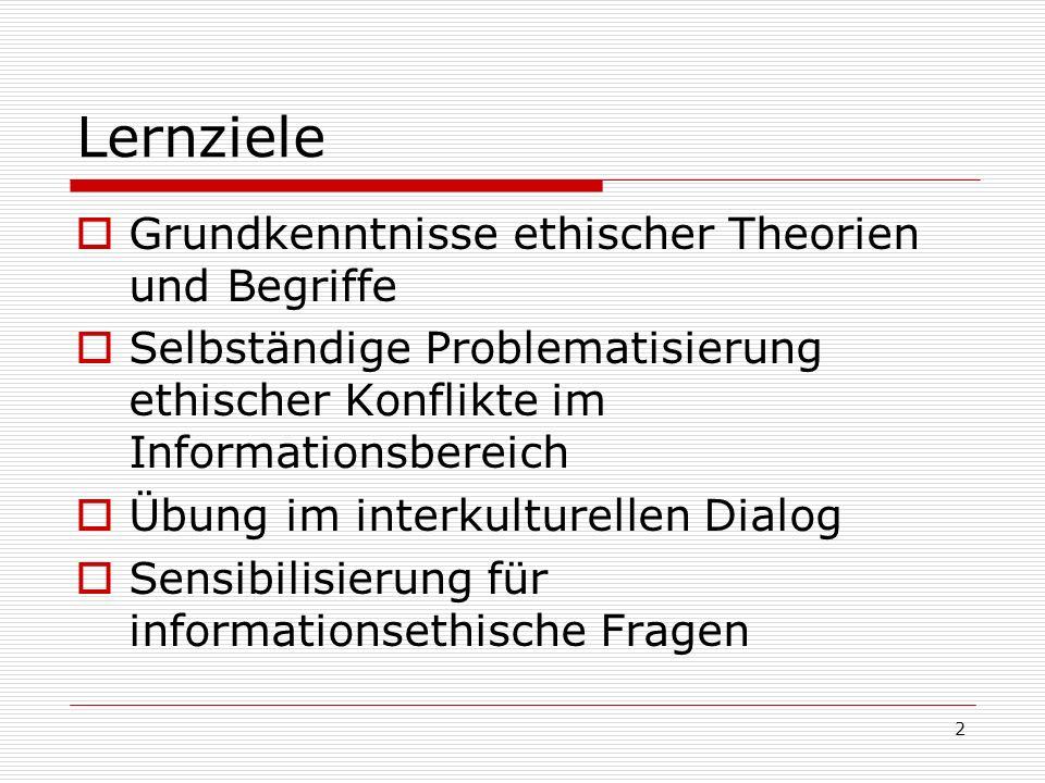 43 2 Informationsethik: Einführung Verdeckte Widesprüche der herrschenden theoretischen und praktischen Sprachregulierung offenlegen.