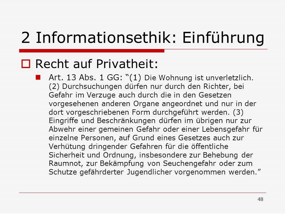 48 2 Informationsethik: Einführung Recht auf Privatheit: Art.