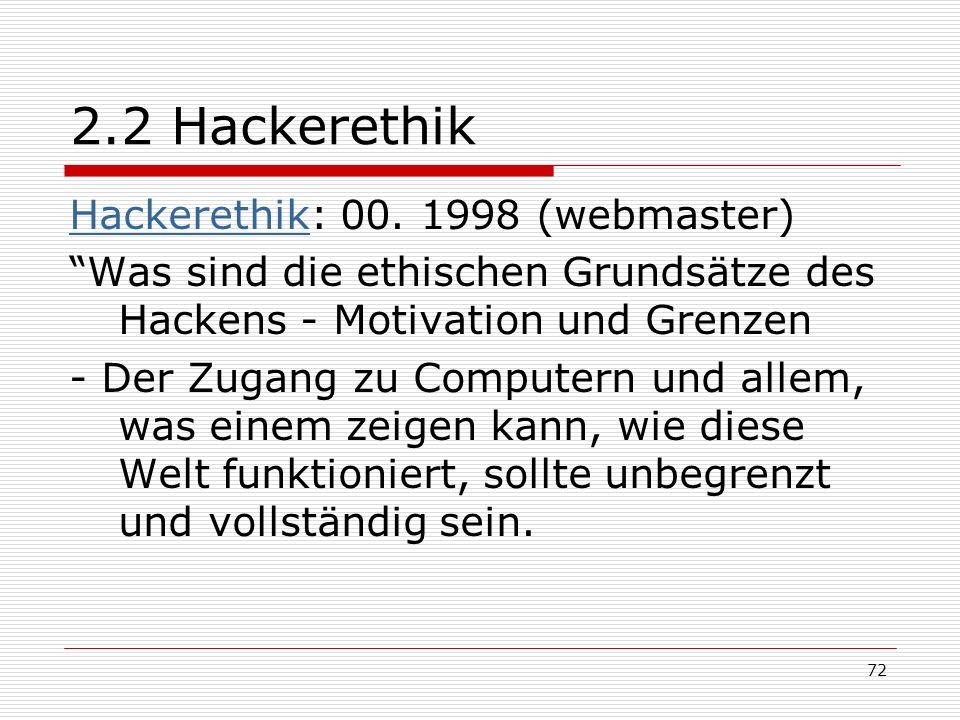 72 2.2 Hackerethik HackerethikHackerethik: 00.