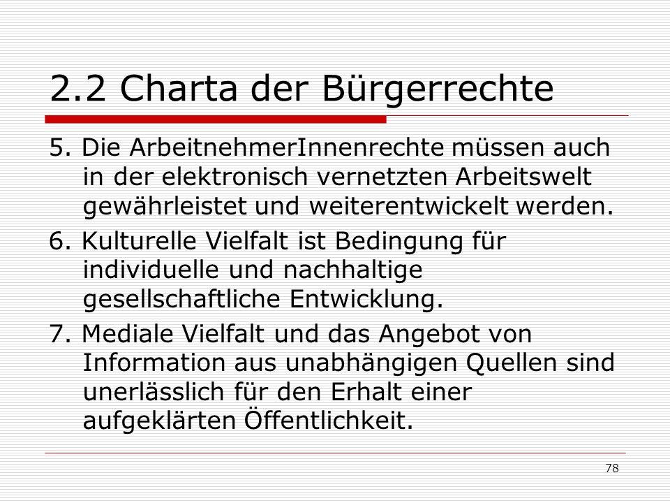 78 2.2 Charta der Bürgerrechte 5.