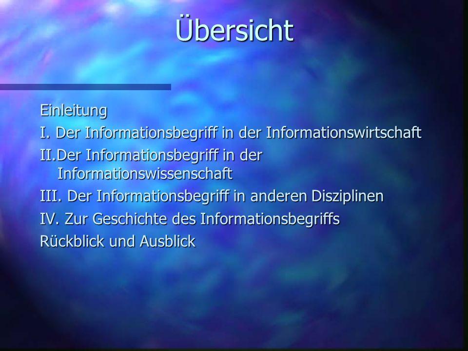 I.Der Informationsbegrif in der Informationswirtschaft Einleitung 1.