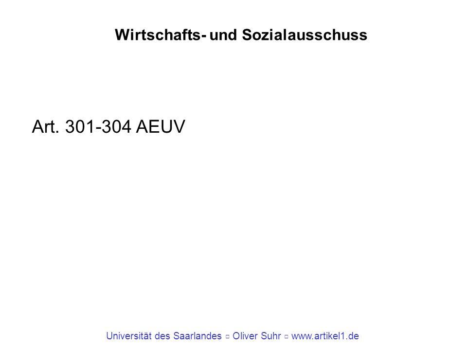 Universität des Saarlandes Oliver Suhr www.artikel1.de Wirtschafts- und Sozialausschuss Art. 301-304 AEUV