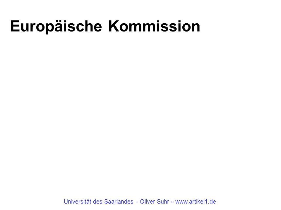 Universität des Saarlandes Oliver Suhr www.artikel1.de Europäische Kommission