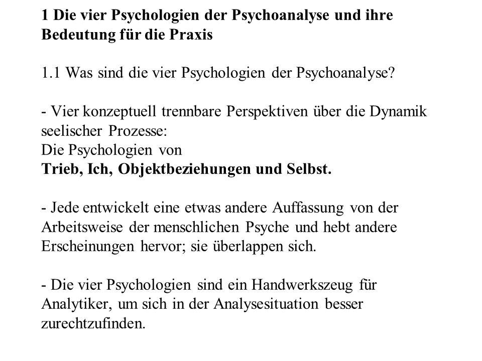 2.3Vom Standpunkt der Psychologie des Selbst - Nach Kohut (1971, 1977): Defiziente Erfahrungen in der Kindheit, die zu einem Mangel an eigener Wertschätzung und stabilem Selbstwerterleben beigetragen haben, werden durch den therapeutischen Prozess teilweise ausgeglichen.