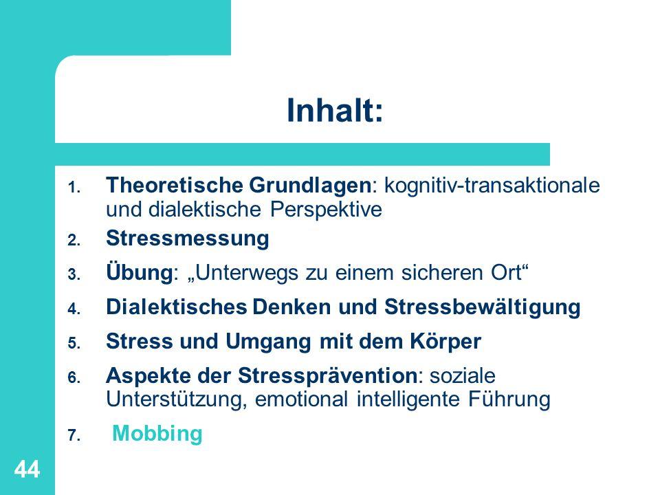 45 7.Mobbing Mobbing – konfliktbelastete Kommunikation am Arbeitsplatz – unter Kollegen oder zw.