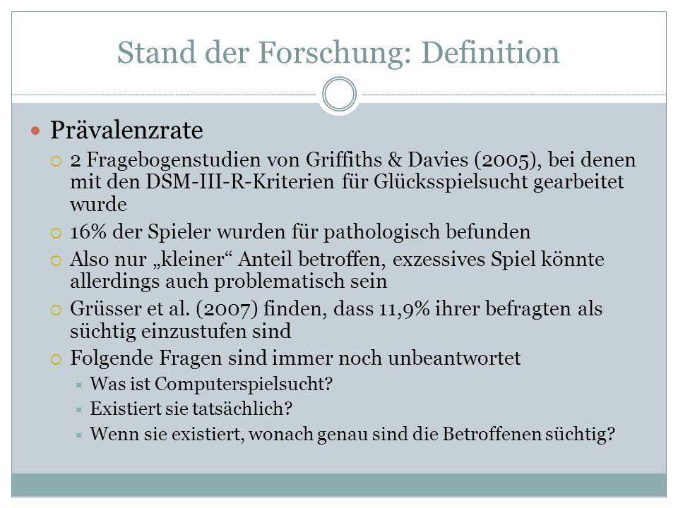 Stand der Forschung: Definition Prävalenzrate 2 Fragebogenstudien von Griffiths & Davies (2005), bei denen mit den DSM-III-R-Kriterien für Glücksspiel