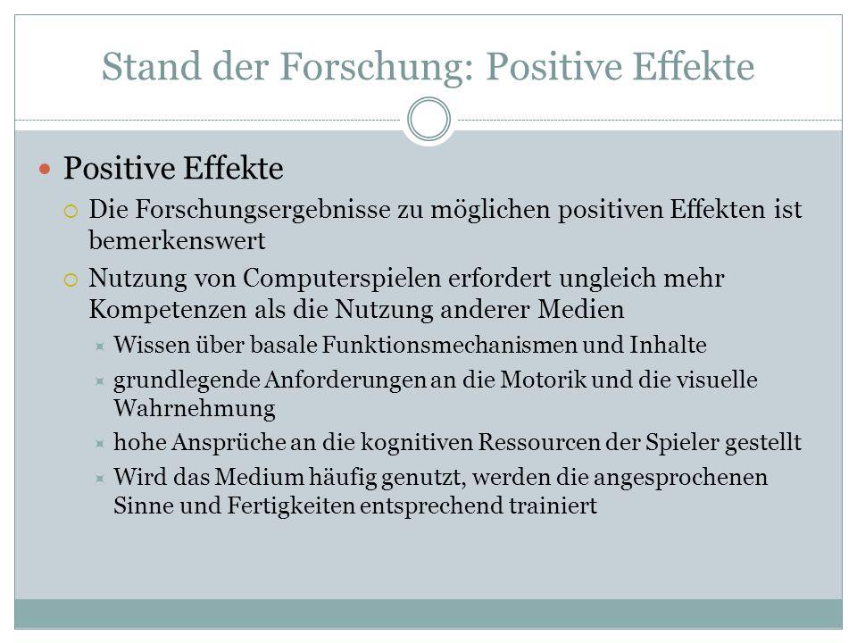 Stand der Forschung: Positive Effekte Positive Effekte Die Forschungsergebnisse zu möglichen positiven Effekten ist bemerkenswert Nutzung von Computer