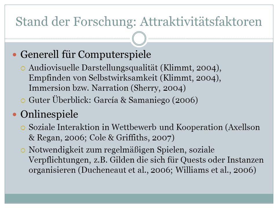 Stand der Forschung: Attraktivitätsfaktoren Generell für Computerspiele Audiovisuelle Darstellungsqualität (Klimmt, 2004), Empfinden von Selbstwirksam