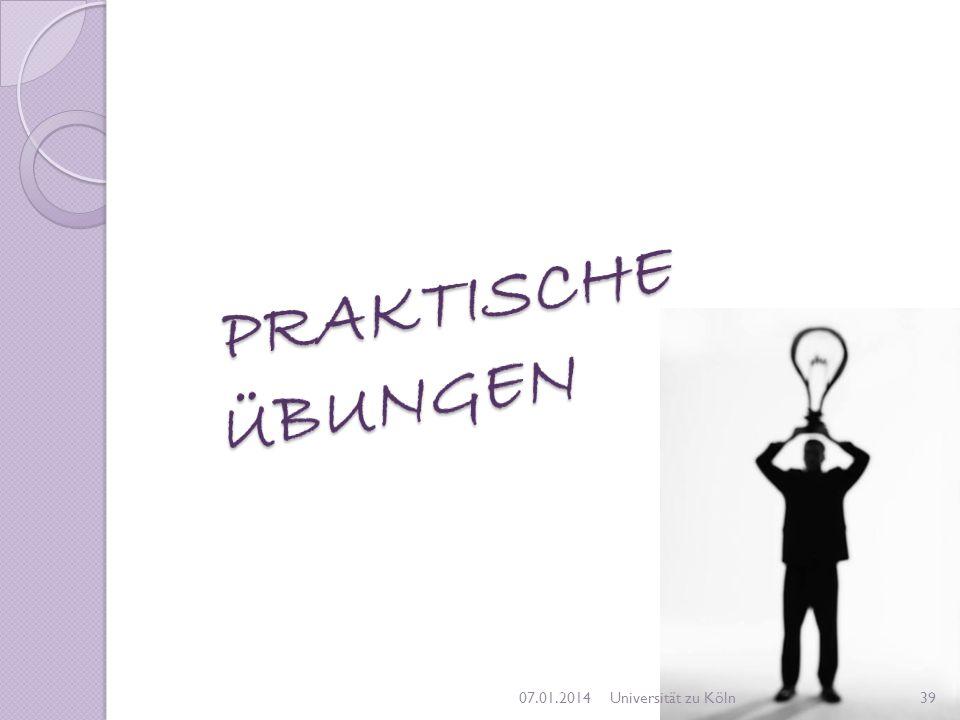 07.01.201439Universität zu Köln