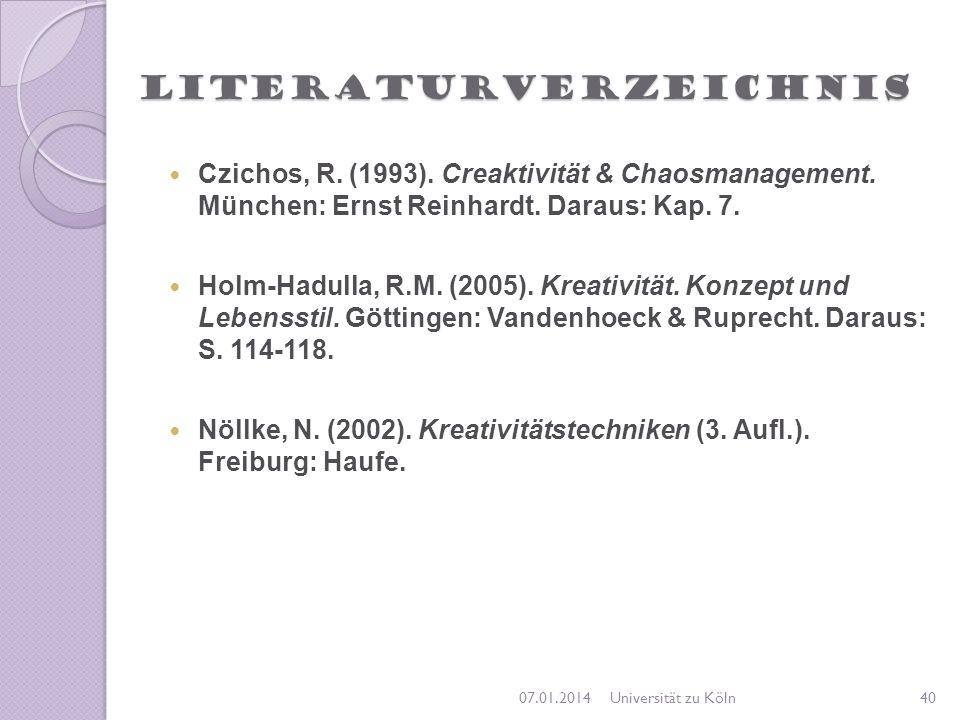 Literaturverzeichnis Czichos, R. (1993). Creaktivität & Chaosmanagement. München: Ernst Reinhardt. Daraus: Kap. 7. Holm-Hadulla, R.M. (2005). Kreativi