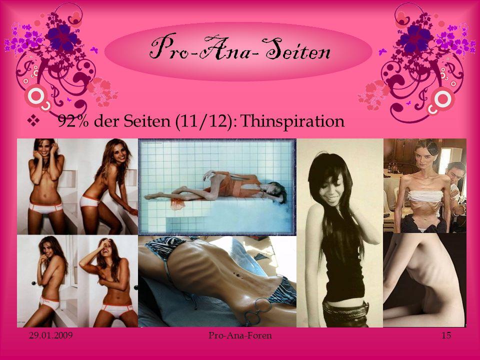 29.01.2009Pro-Ana-Foren15 92% der Seiten (11/12): Thinspiration