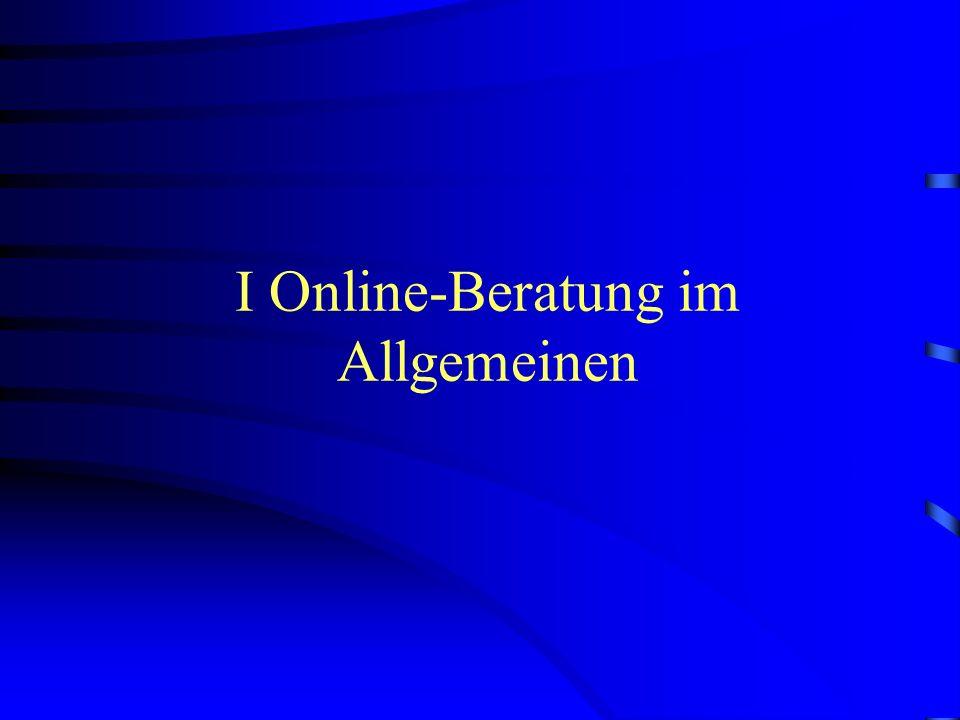 Inhalt I. Online-Beratung im Allgemeinen II. Psychosexuelle Online-Beratung