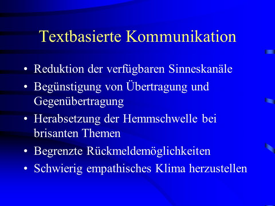Spezifika des Online-Settings Intervention per E-Mail o.Webbased Messaging = textbasierte u. zeitversetzte Kommunikation Chat oder MUD = textbasierte
