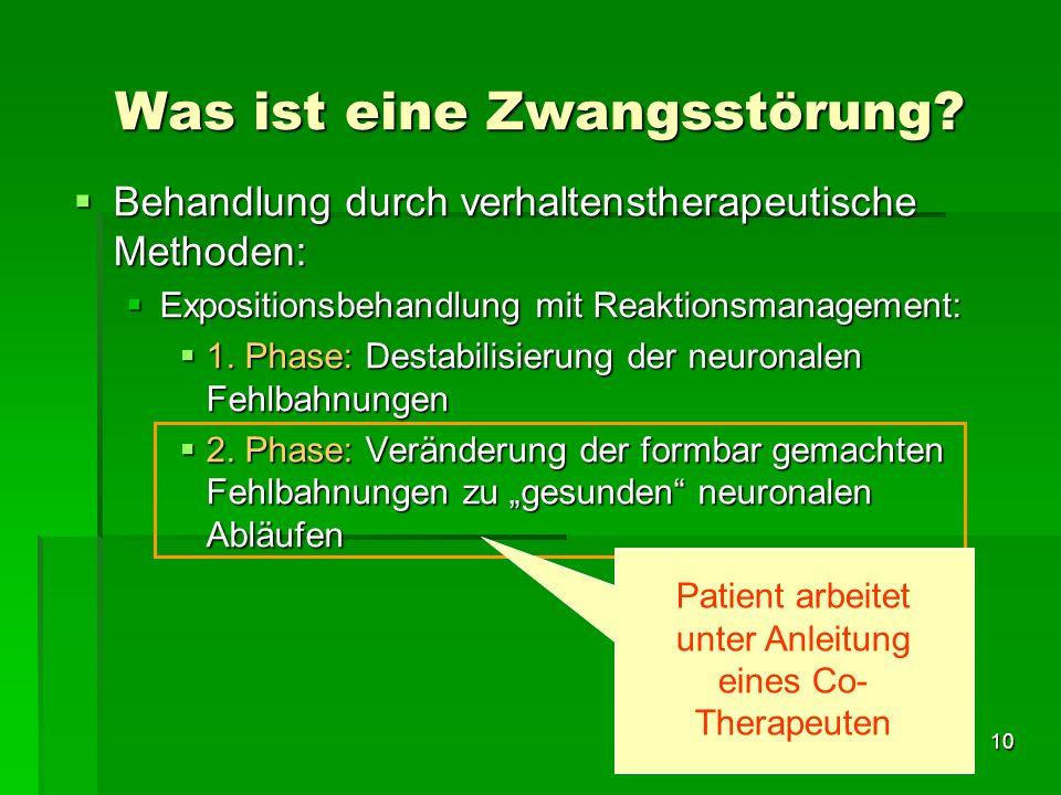 10 Behandlung durch verhaltenstherapeutische Methoden: Behandlung durch verhaltenstherapeutische Methoden: Expositionsbehandlung mit Reaktionsmanageme