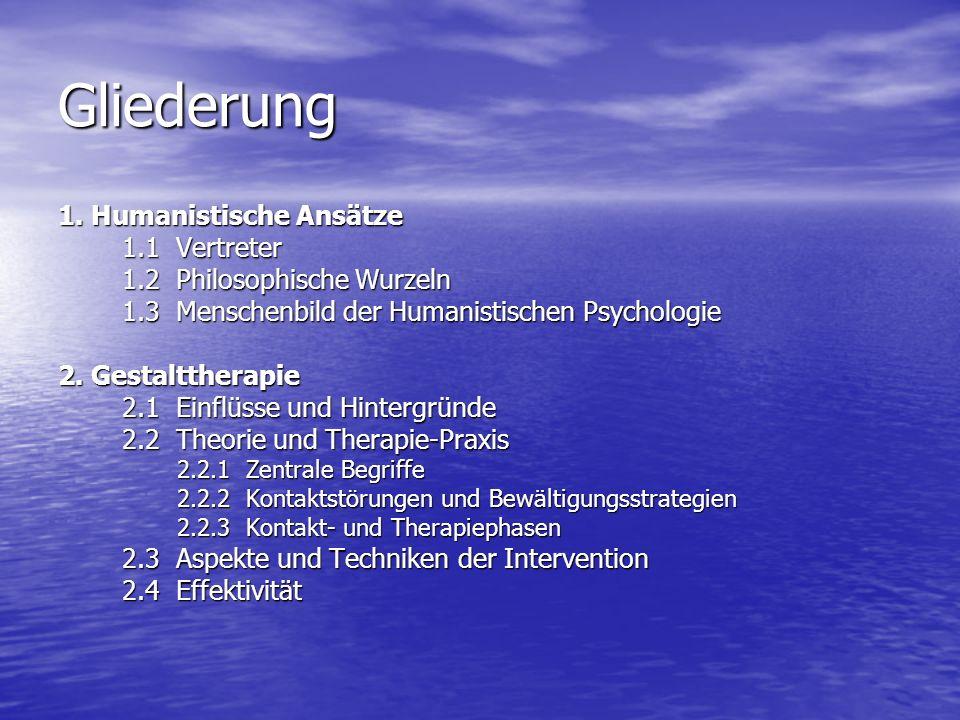 Gliederung 1. Humanistische Ansätze 1.1 Vertreter 1.2 Philosophische Wurzeln 1.3 Menschenbild der Humanistischen Psychologie 2. Gestalttherapie 2.1 Ei