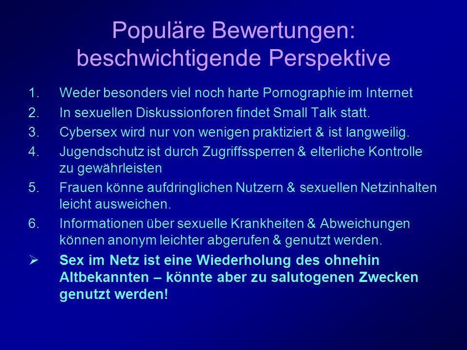 II.Definition Sammelbegriff für sexualbezogene Aktivitäten, die im Netz stattfinden können.