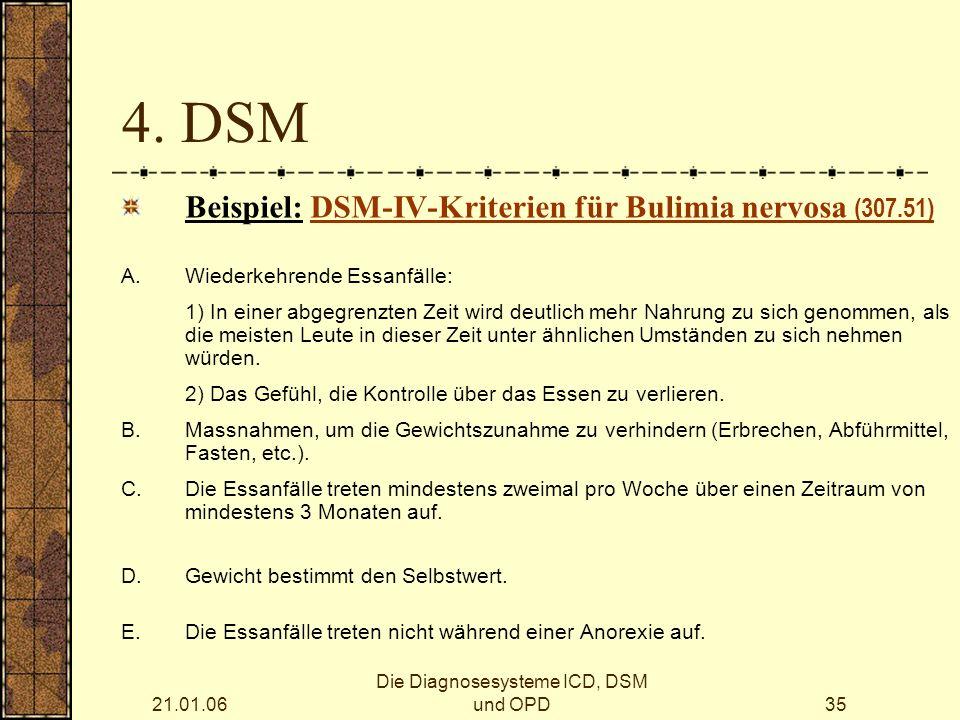 21.01.06 Die Diagnosesysteme ICD, DSM und OPD35 4.