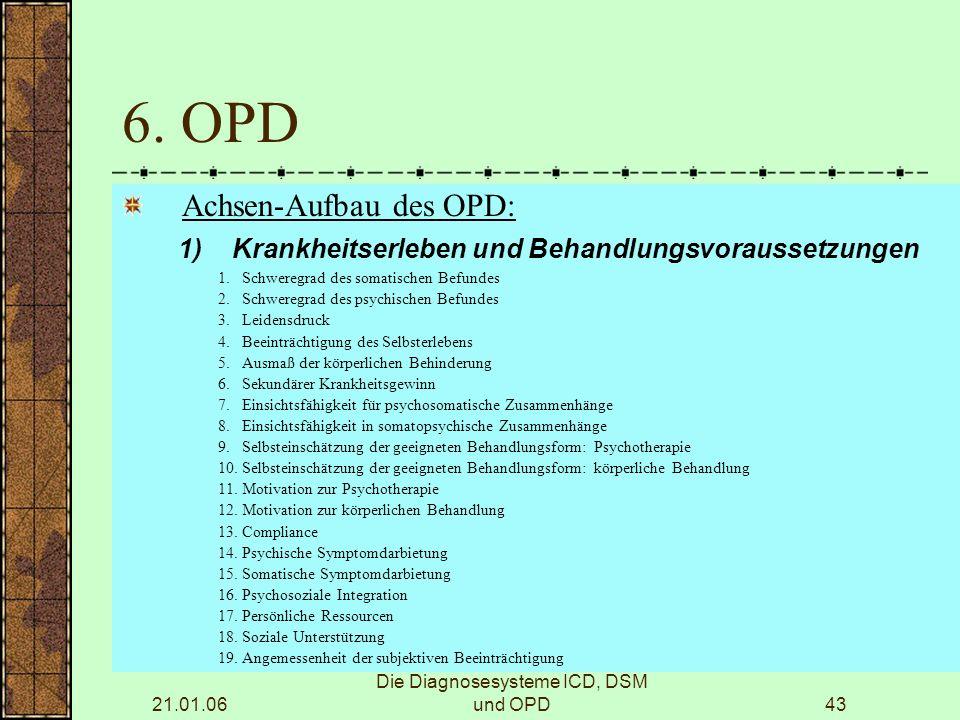 21.01.06 Die Diagnosesysteme ICD, DSM und OPD43 6.