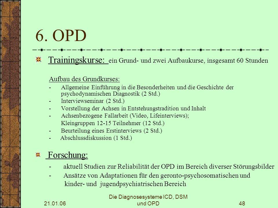 21.01.06 Die Diagnosesysteme ICD, DSM und OPD48 6.