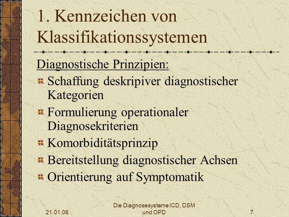 21.01.06 Die Diagnosesysteme ICD, DSM und OPD8 1.