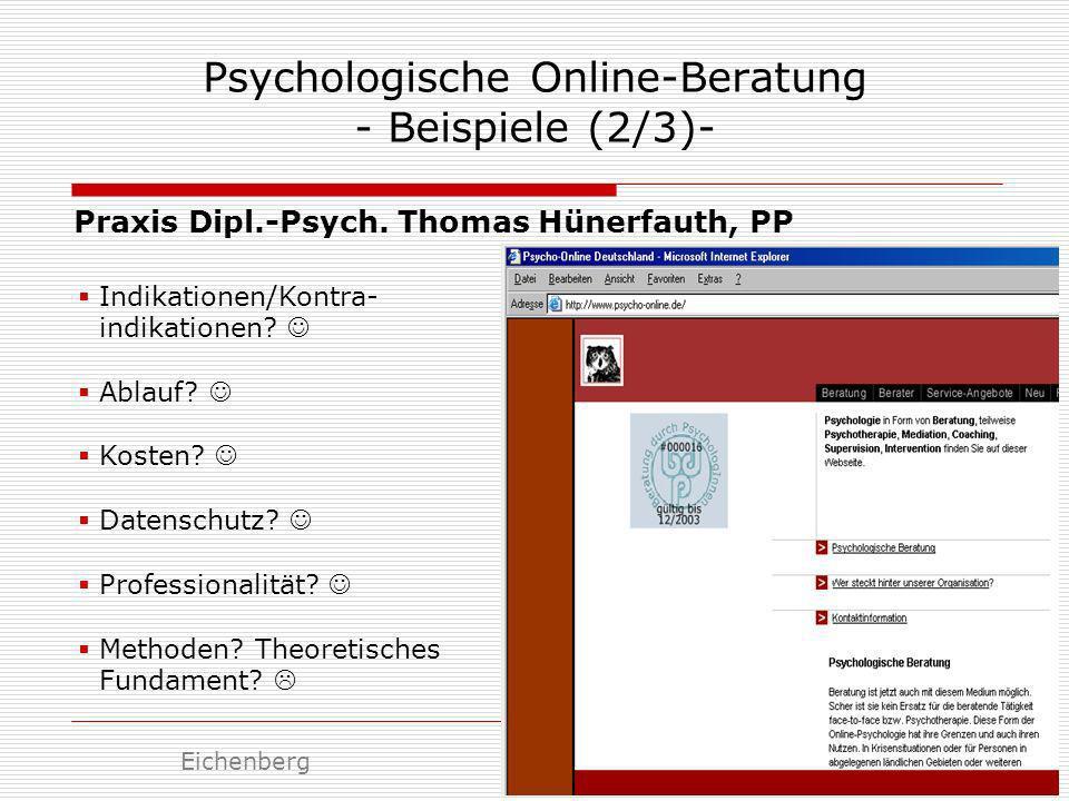 Psychologische Online-Beratung - Beispiele (2/3)- Praxis Dipl.-Psych. Thomas Hünerfauth, PP Indikationen/Kontra- indikationen? Ablauf? Kosten? Datensc