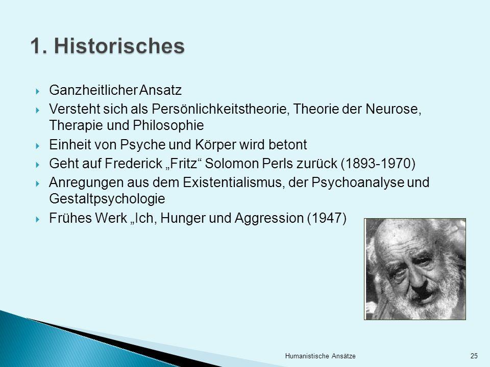 Ganzheitlicher Ansatz Versteht sich als Persönlichkeitstheorie, Theorie der Neurose, Therapie und Philosophie Einheit von Psyche und Körper wird beton